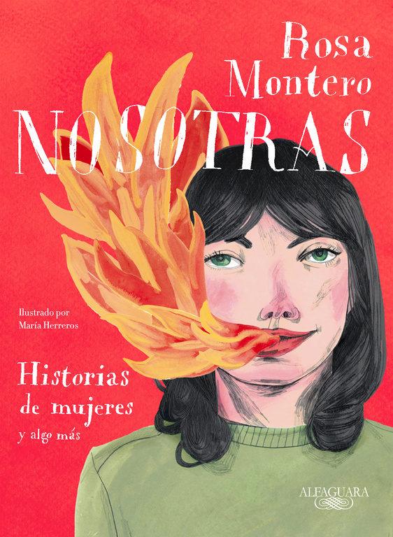 NOSOTRAS (Historias de mujeres y algo más) de Rosa Montero