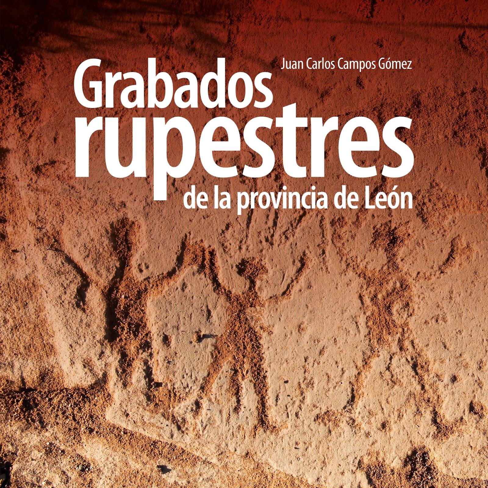 Grabados Rupestres de la Provincia de León, de Juan Carlos Campos