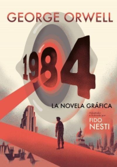 1984. LA NOVELA GRÁFICA. George Orwell