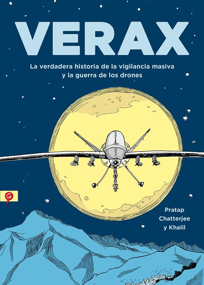 VERAX. La verdadera historia de la vigilancia masiva y la guerra de los drones