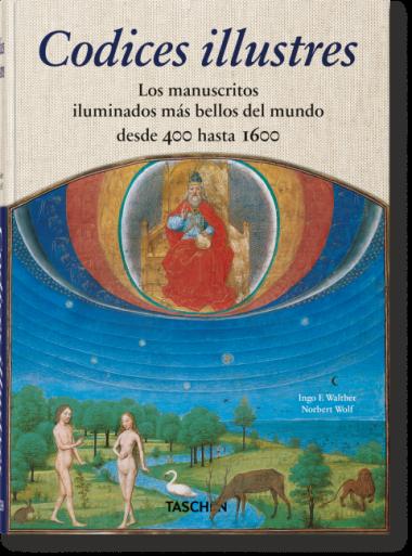 CODICES ILUSTRES. Los manuscritos iluminados más bellos del mundo desde 400 hasta 1600