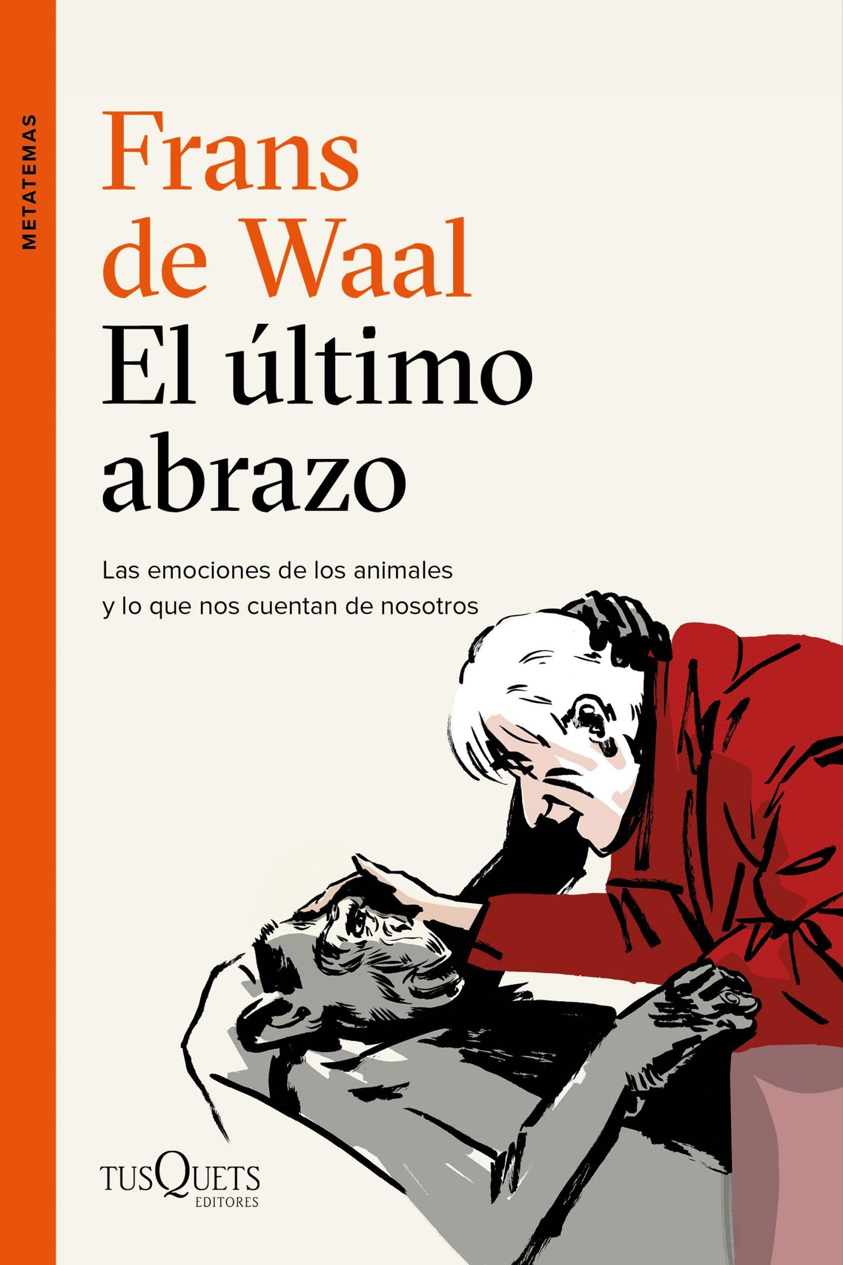EL ÚLTIMO ABRAZO, de Frans de Waal
